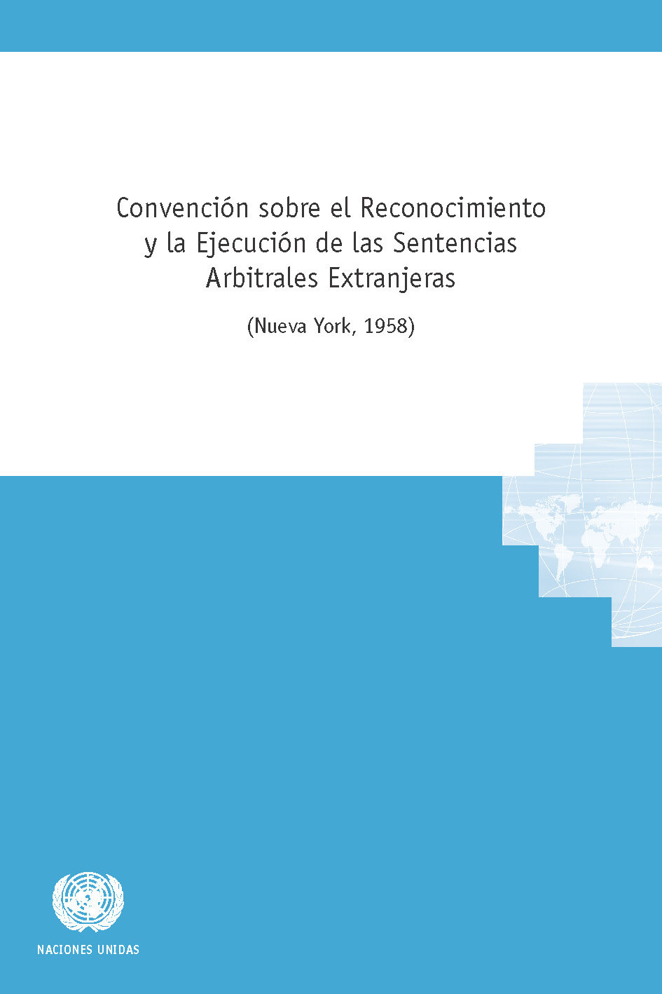 Text of the NY convention in Spanish